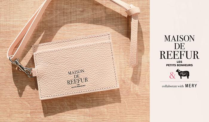 「MERY」と梨花の「MAISON DE REEFUR」がコラボ! パスケースを数量限定で発売
