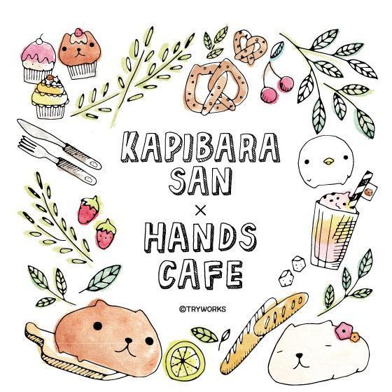 カピバラさんがHANDS CAFEとコラボ! 原宿、梅田、福岡に期間限定でオープン
