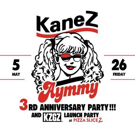 Aymmy × KaneZ 3周年コラボパーティーがPIZZA SLICE2で開催決定!