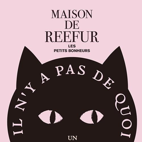絶妙な表情のネコがインパクト満点!? 大人気ブランド「MAISON DE REEFUR」から ファン待望のバレンタインコレクション発売